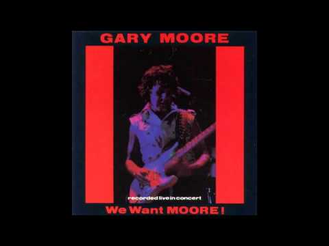 Gary Moore - We Want Love