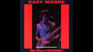 Gary Moore - We Want Moore! - Empty Rooms Live