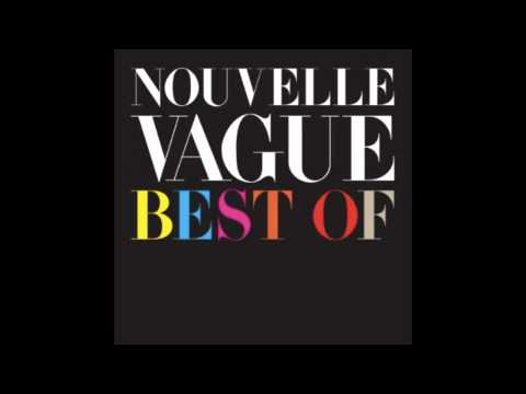 Nouvelle Vague - Teenage Kicks