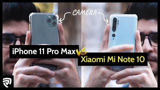 iPhone 11 Pro Max VS Xiaomi Mi Note 10 : Which Camera is better?