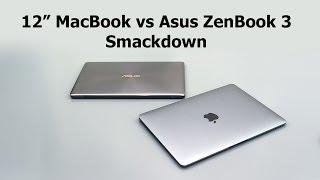 "Asus ZenBook 3 UX390UA vs. 12"" MacBook Comparison Smackdown"