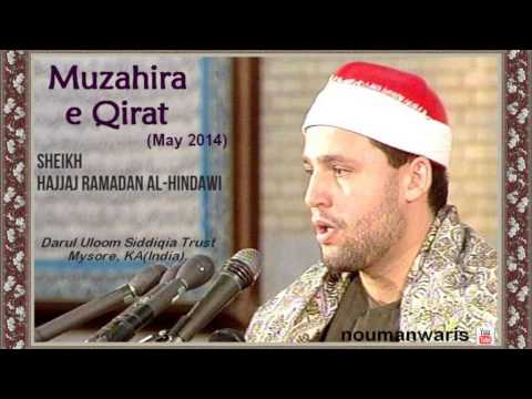 Latest! Sheikh Hajjaj Ramadan Al-hindawi - Mysore Qirat 2014 video