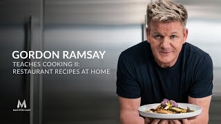 Gordon Ramsay Teaches Cooking II: Restaurant Recipes at Home | Official Trailer