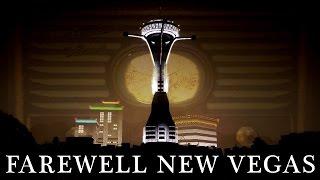 New Vegas Montages: Farewell New Vegas