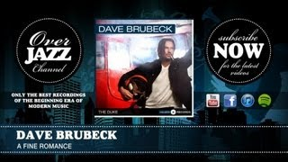 Watch Dave Brubeck A Fine Romance video