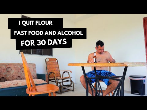 I quit flour, fast food and alcohol for 30 days