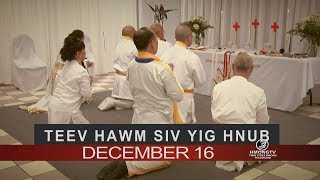 3 HMONG TV: Niam neeb thiab txiv neeb tuaj teev Siv Yig Hnub December 16.