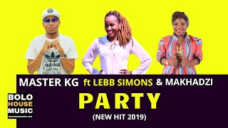 Master KG - Party ft Lebb Simons & Makhadzi