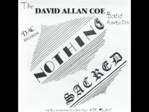 David Alan Coe - Nothing Sacred