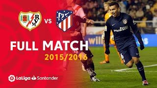 Full Match Rayo Vallecano vs Atlético de Madrid LaLiga 2015/2016