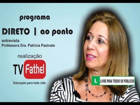 TV FATHEL - Professora Dra. Patrícia Pazinato