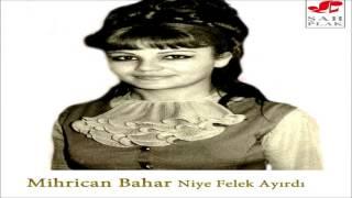 Mihrican Bahar & Sanki Esir Oldum  [© Şah Plak]