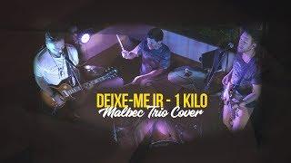 download musica Deixe-me Ir - 1 Kilo Malbec Trio Cover