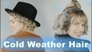 Quick Hairstyles for Hats, Scarves, and Cold Weather ❄ - KayleyMelissa