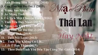 #OstThailand NHẠC PHIM THÁI LAN HAY NHẤT 2019(OST)