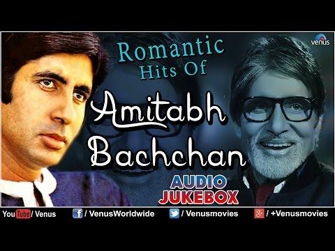 Amitabh Bachchan Romantic Hits | Audio Jukebox