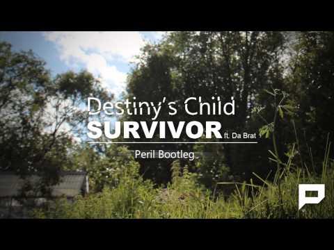 Destiny's Child - Survivor ft. Da Brat (Peril Bootleg)