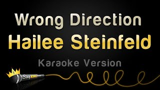 Hailee Steinfeld - Wrong Direction (Karaoke Version)