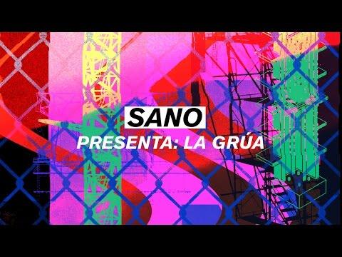 Sano - La Grúa