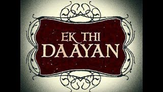 Ek Thi Dayan - Ek Thi Daayan Public Review | Bollywood Movie | Emraan Hashmi, Konkona Sen Sharma, Kalki Koechlin
