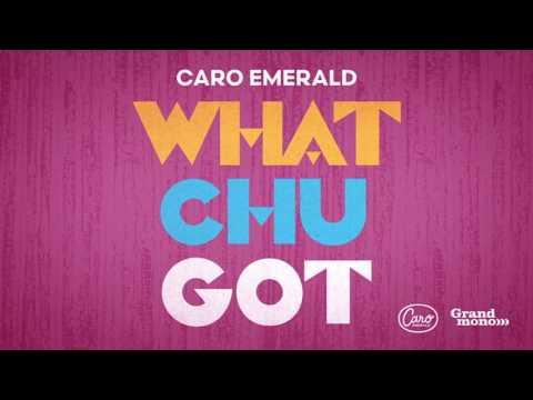Caro Emerald - Whatchugot