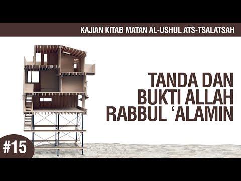 Matan Al-Ushul Ats-Tsalatsah #15: Tanda dan Bukti Allah Rabbul 'Alamin - Ustadz Ahmad Zainuddin