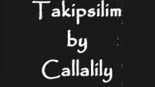Watch Callalily Takipsilim video
