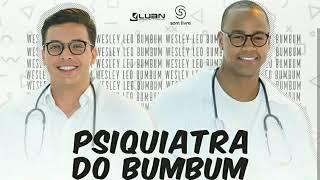 Wesley Safadão e Leo Santana-  Psiquiatra Do Bumbum -- Lançamento Música Nova 2018