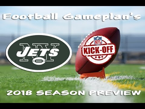 Football Gameplan's 2018 NFL Team Preview: New York Jets