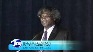 JDIC's Bank Insolvency in the Caribbean: Law and Best Practice, Episode 3