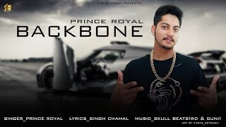 New Punjabi Songs 2019  Backbone  Prince Royal  Sk