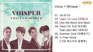 download lagu VOISPER보이스퍼 _ Crush On You반했나봐 gratis