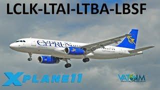 X-Plane 11 | NEW Antalya Scenery!! | A320 A319 B737 | VATSIM | Larnaca, Antalya, Istanbul & Sofia!!