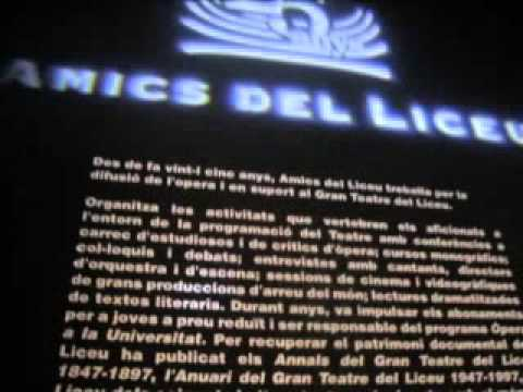 Audiovisual de l&#039;exposici &quot;L&#039;pera, una reflexi. Amics del Liceu, 25 anys de d...