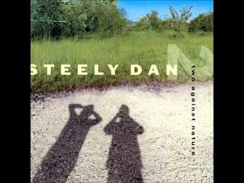 Steely Dan - Two Against Nature (2000) - Full Album