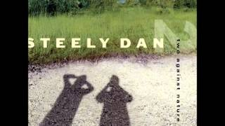 Watch Steely Dan Two Against Nature video