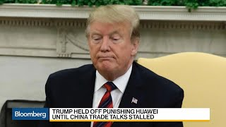Trump Waited to Ban Huawei