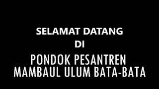 download lagu Pondok Pesantren Mambaul Ulum Bata-bata Dari Masa Ke Masa gratis