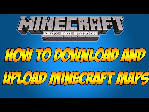 ::How to Download and Upload Maps on Minecraft Xbox 360:: **WILL ALWAYS WORK**
