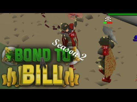 Bond to a Bill Season 2! Ep 4 - Oldschool Runescape