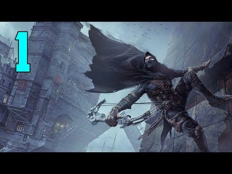 Thief Gameplay Walkthrough - Part 1