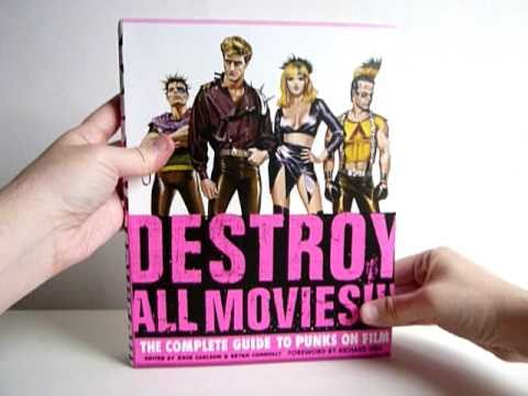 Destroy All Movies!!!: The Complete Guide to Punks on Film - video preview