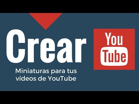 Cómo Hacer Miniatura Personalizada Para YouTube (Online)