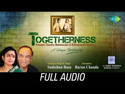 Togetherness - Unique Relationship | Sudeshna Basu | Barun Chanda | Audio Jukebox