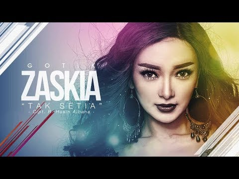 Zaskia - Tak Setia (Official Radio Release)