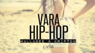 1. WALLABEE & Kripton - Vise