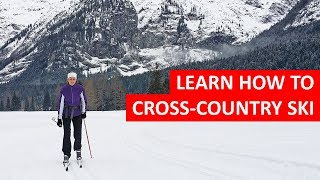 Beginners Guide to Cross-Country Skiing