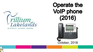 How to operate the VoIP phone 2016