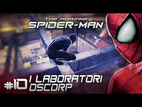 The Amazing Spiderman - Ep. #10 - I laboratori Oscorp