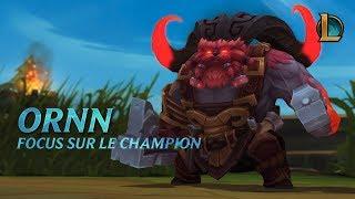 Focus sur Ornn | Gameplay – League of Legends